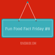 Fun Food Fact Friday #8
